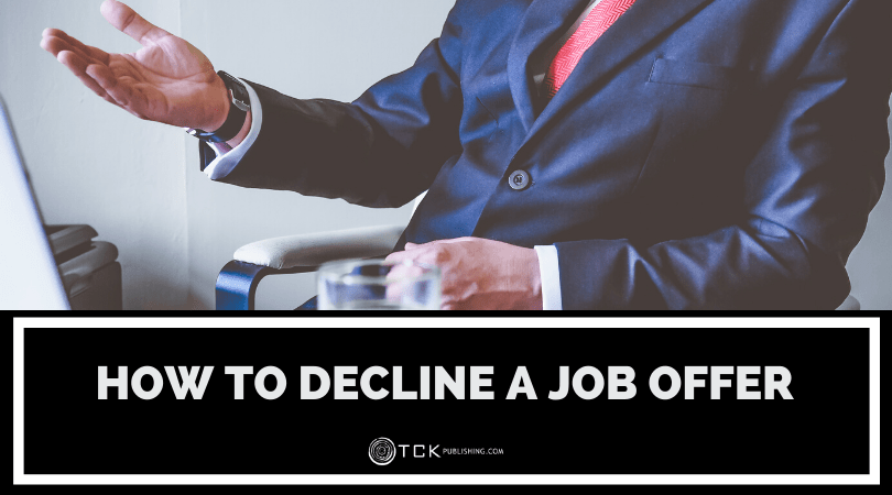 How to Decline a Job Offer Gracefully (with Examples)