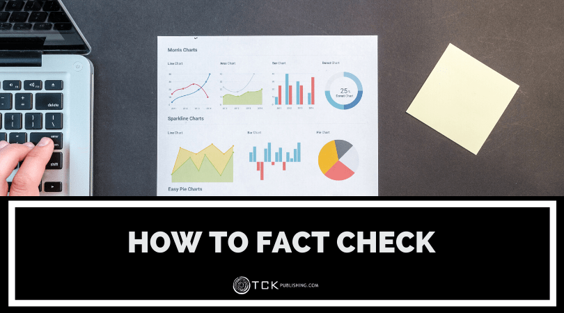 How to Fact Check: Verifying Information You Write