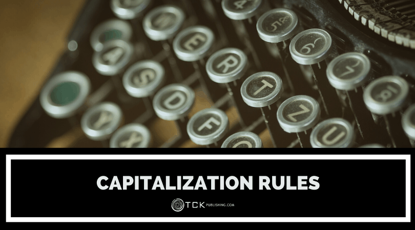 Capitalization Rules: The Do's and Don'ts of Uppercase