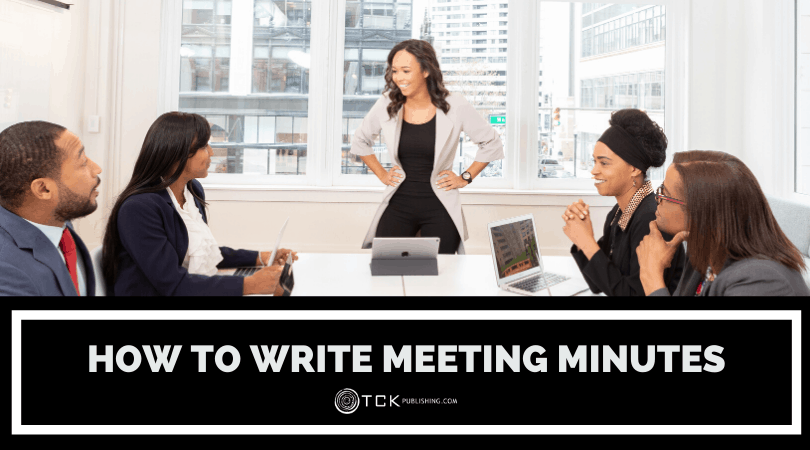 How to Write Meeting Minutes: 11 Tips for Maximum Efficiency
