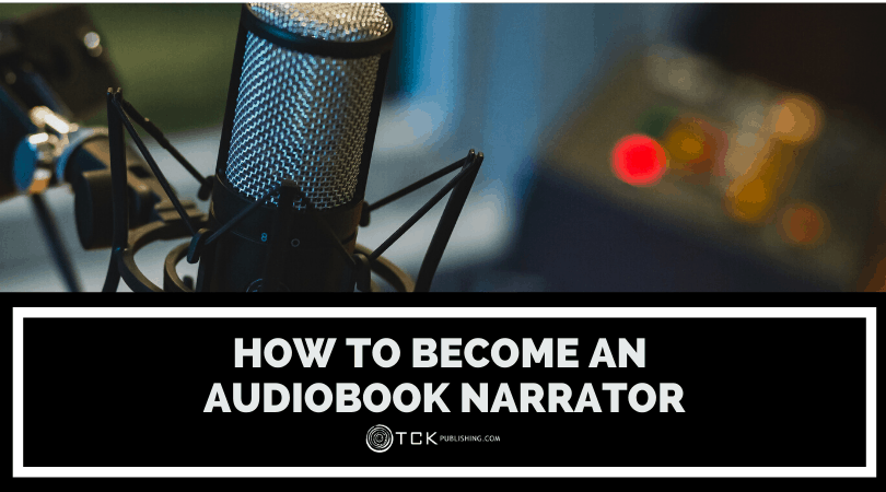 How to Become an Audiobook Narrator in 7 Steps