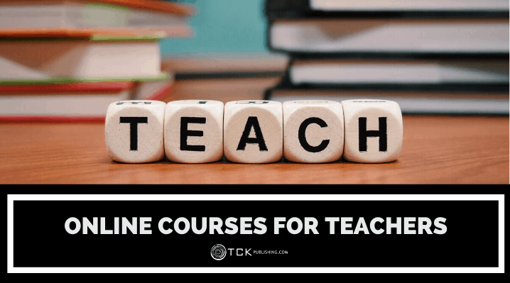 17 Online Courses for Teachers: Tips for Online and Traditional Formats