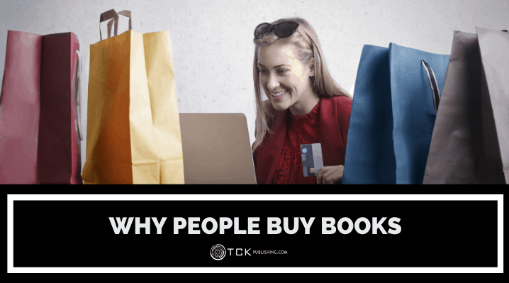 Why People Buy Books: 13 Reasons Readers Choose to Spend