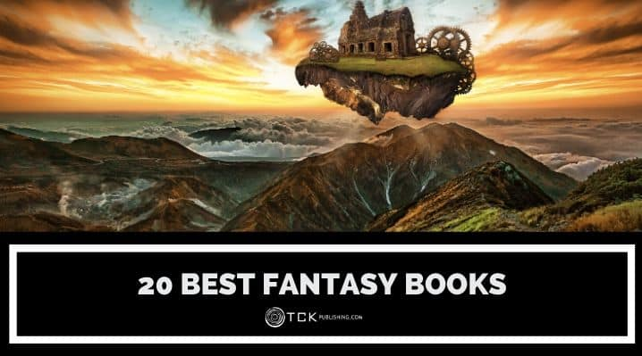 20 Best Fantasy Books That Will Thrill Your Imagination