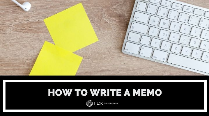 How to Write a Memo: Tips for Format, Content, and Style (Includes Template)