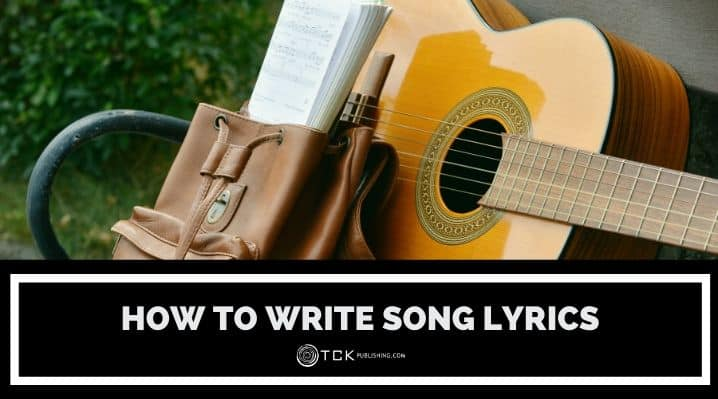 How to Write Song Lyrics in 5 Simple Steps