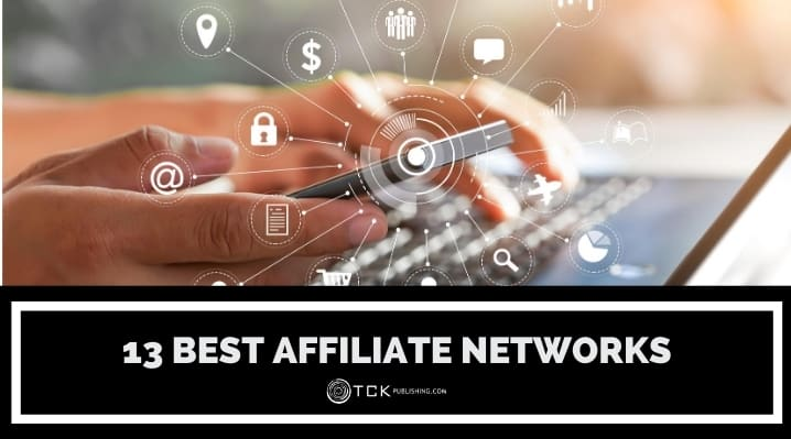 13 of the Best Affiliate Networks in 2020