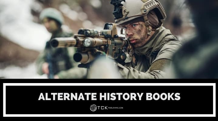 21 Best Alternate History Books to Challenge Your Perspective