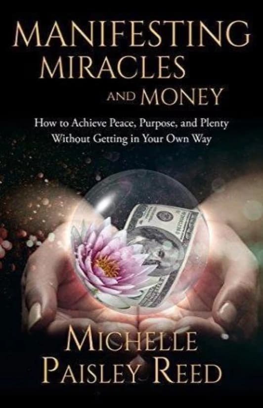 Manifesting Miracles and Money