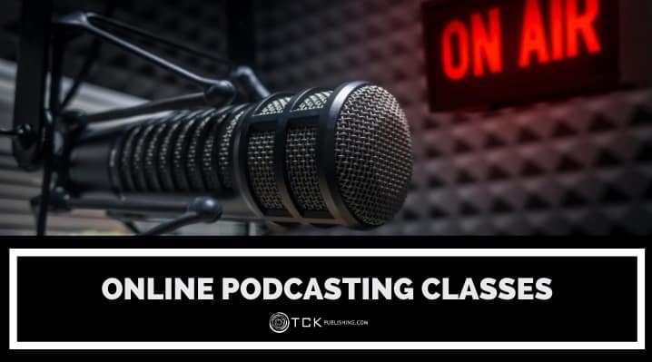 Online Podcasting Courses You Can Take Right Now