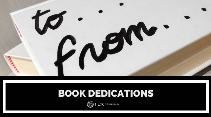 How to Write a Book Dedication: Helpful Tips and Real Examples from Authors