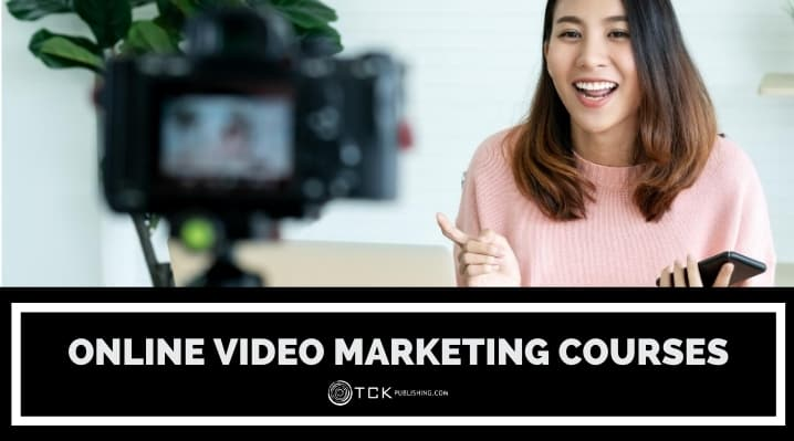 13 Online Video Marketing Courses to Boost Your Skills Today