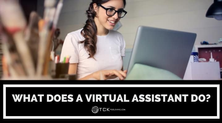 What Does a Virtual Assistant Do? Tips for Hiring Remote Workers