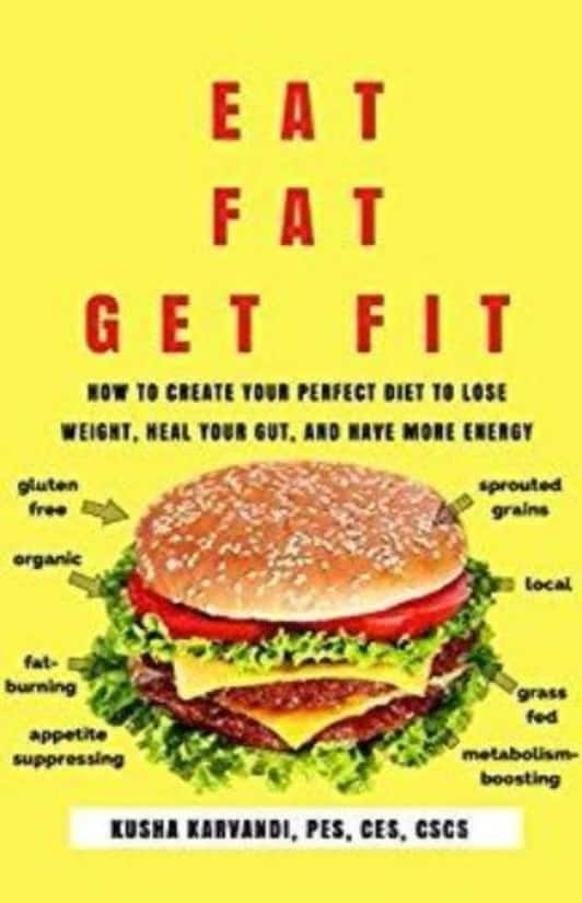Eat Fat Get Fit
