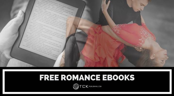Free Romance eBooks: 8 Places to Download Your Favorite Steamy Reads at No Cost