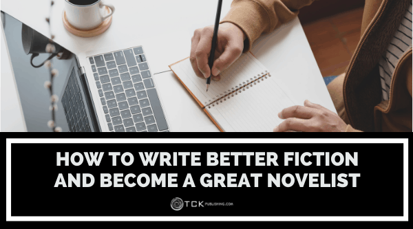 How to Write Better Fiction and Become a Great Novelist Thumbnail
