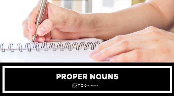 Proper Nouns: What They Are and How to Use Them