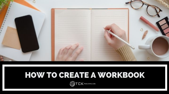 How to Create a Workbook: Tips, Tools, and Content Ideas for a More Interactive Experience