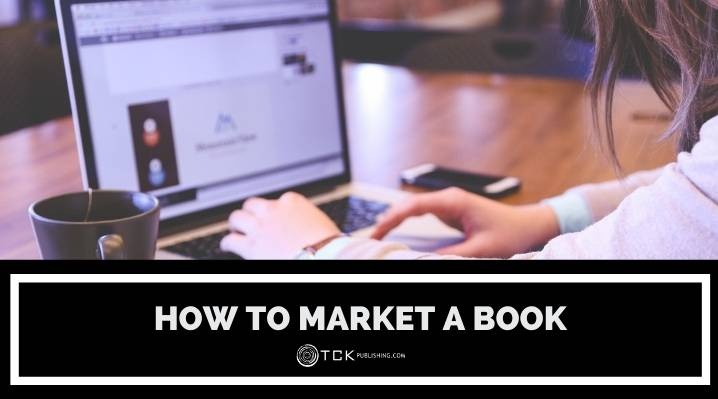 How to Market a Book: 11 Steps for a Successful Strategy