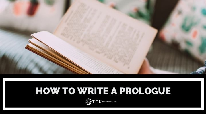 How to Write a Prologue for Your Book in 6 Steps