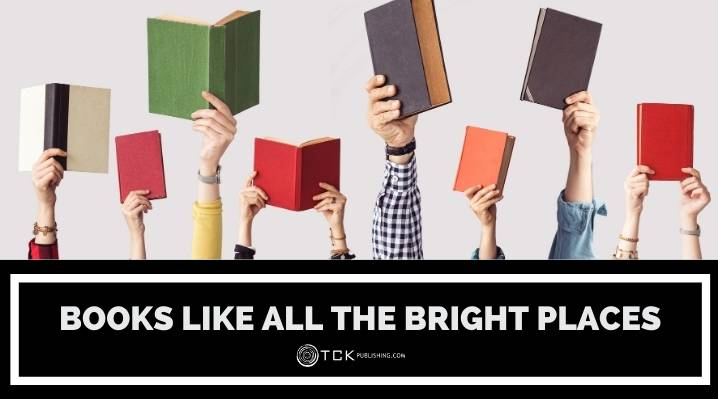 13 Moving Books Like All the Bright Places