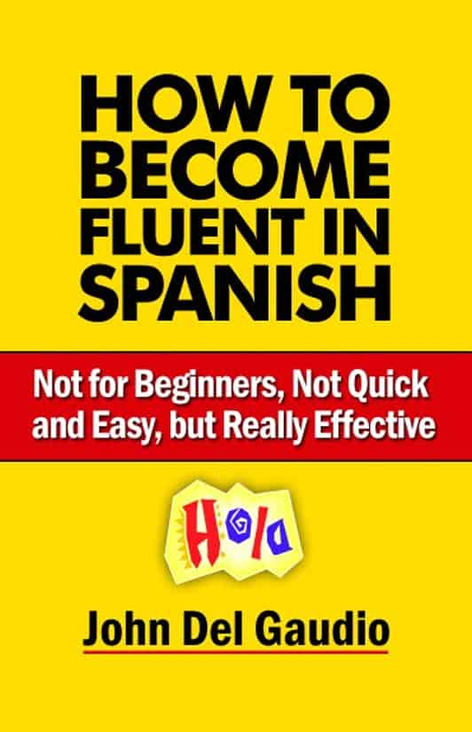 How to Become Fluent in Spanish