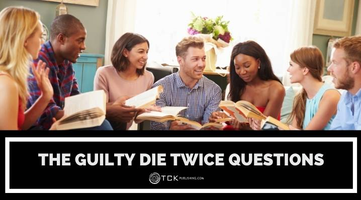 The Guilty Die Twice Book Discussion Questions