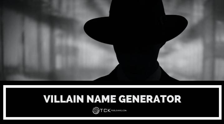 5 Villain Name Generator Tools and Tips for Naming Your Antagonist