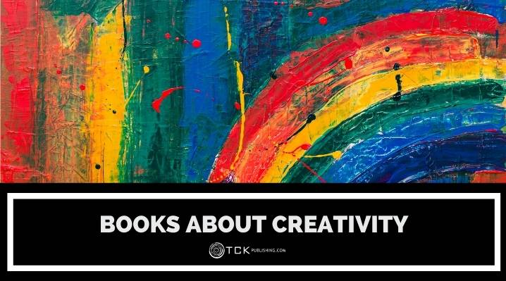 11 Books About Creativity to Train Your Imagination