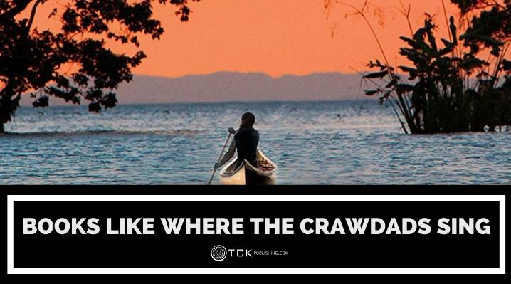 16 Evocative Books like Where the Crawdads Sing