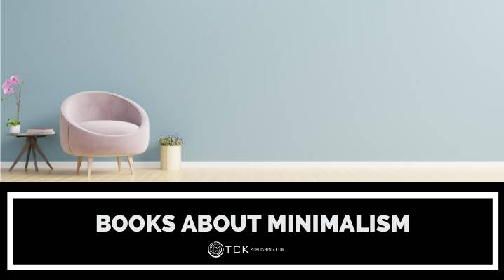 8 Books About Minimalism to Declutter Your Life