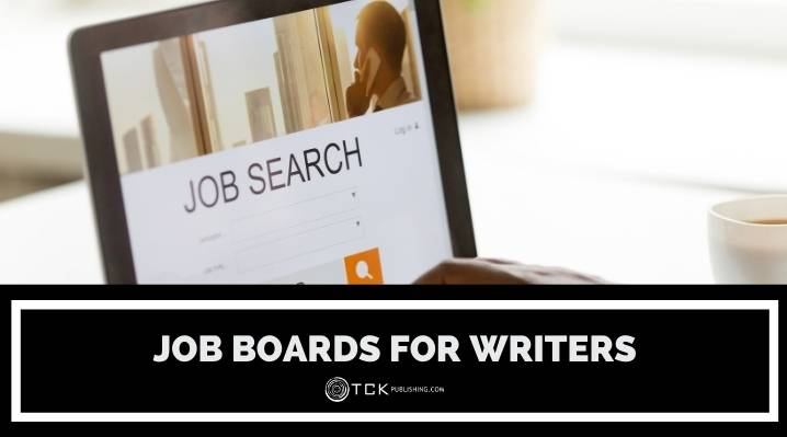 8 Job Boards for Writers: Where to Find Your Next Gig