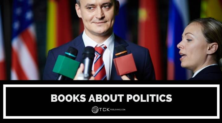 14 Books About Politics to Get You Thinking