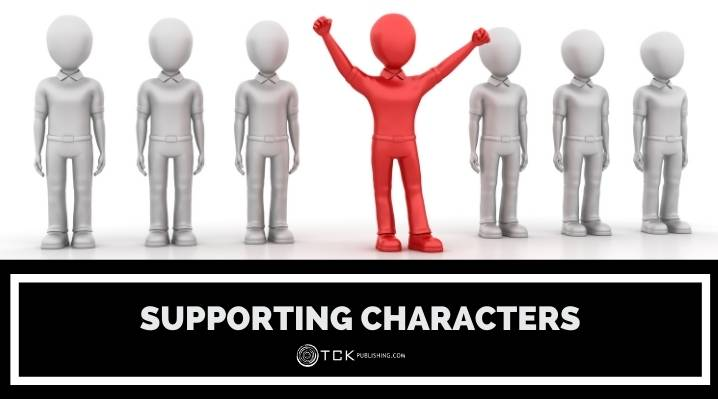3 Types of Supporting Characters and How to Write Them Better