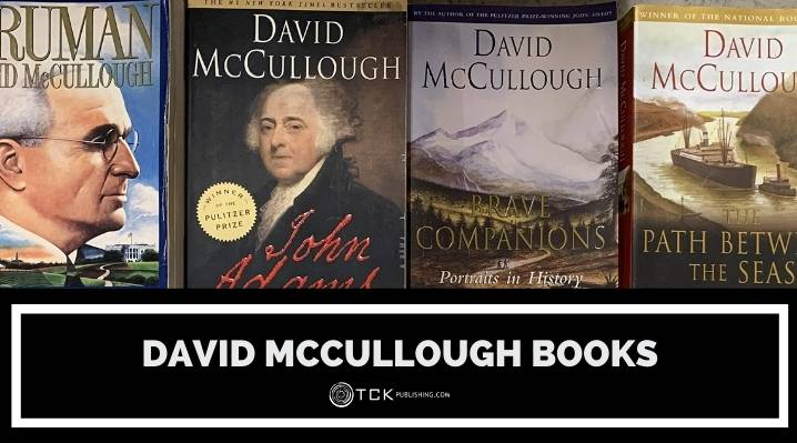 11 David McCullough Books That Bring History to Life