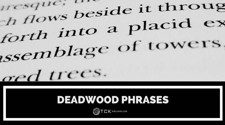Deadwood Phrases: What They Are and How to Avoid Them
