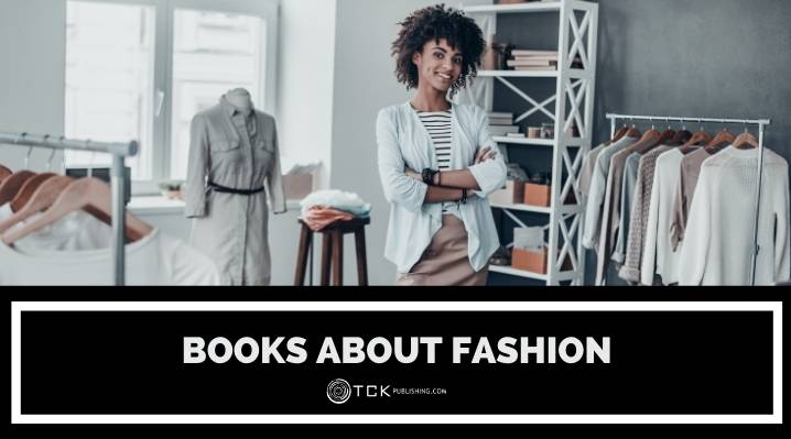11 Books About Fashion for Aspiring Designers and Everyday Trendsetters