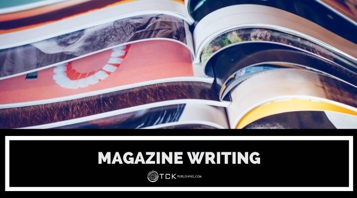 How to Get Into Magazine Writing: Tips for Planning and Pitching Your Articles