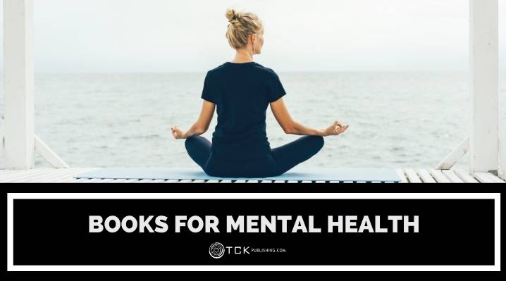 11 Life-Changing Books for Mental Health
