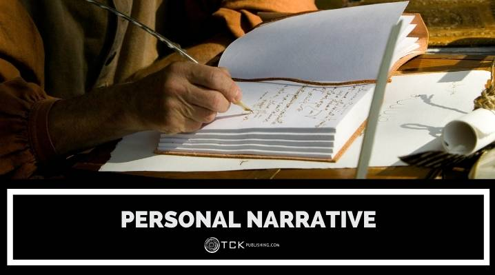 6 Tips for Writing a Personal Narrative