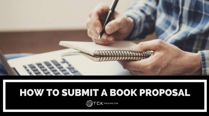 How to Submit a Book Proposal: 4 Steps for a Successful Pitch