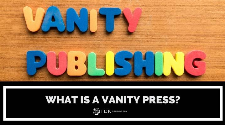 What Is a Vanity Press? 5 Signs You're Heading for a Scam