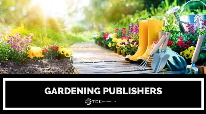 24 Gardening Publishers Currently Accepting Submissions