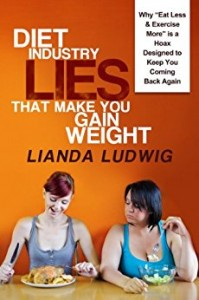 Diet Industry Lies That Make You Gain Weight